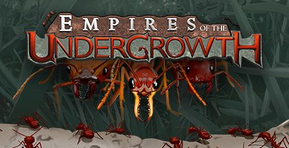 Empires of the Undergrowth v0.212