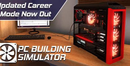 PC Building Simulator v1.7