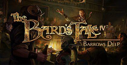 The Bard's Tale IV: Barrows Deep v4.18.3
