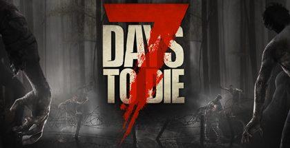 7 Days To Die v18.3 (b3)