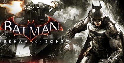 Batman: Arkham Knight v1.7