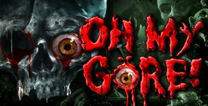 Oh My Gore v1.0.8b