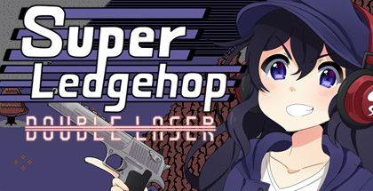 Super Ledgehop: Double Laser