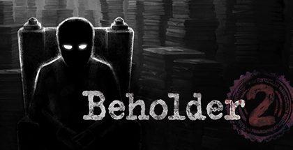 Beholder 2 v1.4.13663
