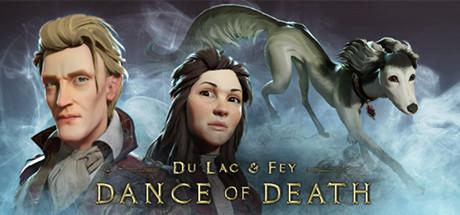 Dance of Death Du Lac & Fey