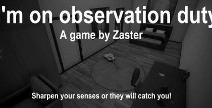 I'm on Observation Duty v1.2