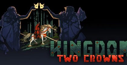 Kingdom Two Crowns v1.0.4 r6839
