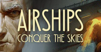 Airships Conquer the Skies v1.0.15.5