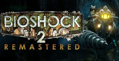 BioShock 2 Remastered v1.0.122864