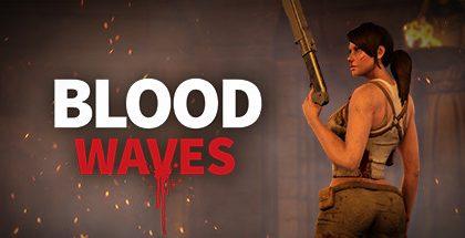 Blood Waves v0.7
