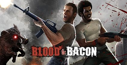 Blood and Bacon v33.2