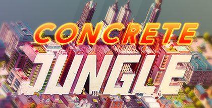 Concrete Jungle v1.1.9