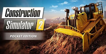 Construction Simulator 2 US Pocket Edition v1.0.0.51
