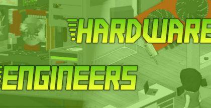 Hardware Engineers v1.0.1