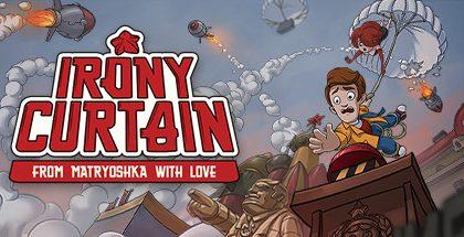 Irony Curtain From Matryoshka with Love v1.0.5