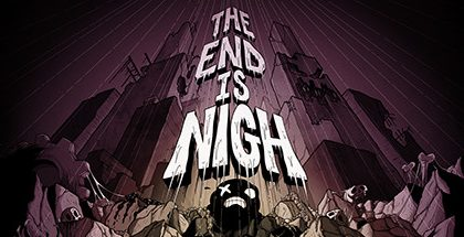 The End Is Nigh v02.12.2019