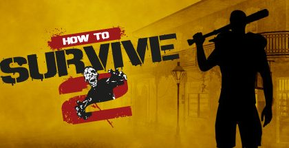 How to Survive 2 (Update 9)