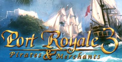 Port Royale 3: Pirates & Merchants v1.3.2